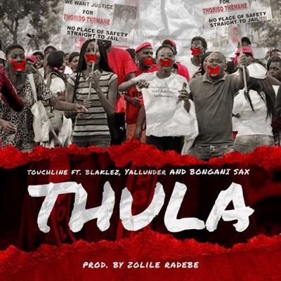 New Music: Touchline – Thula ft. Blaklez, Yallunder & Bongane Sax