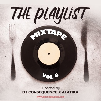 New Music: DJ Consequence – The Playlist (Vol. 6)