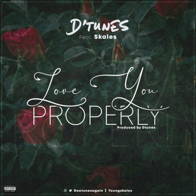 New Music: Dtunes - Love You Properly ft. Skales