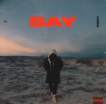 New Album: Vory - SAY