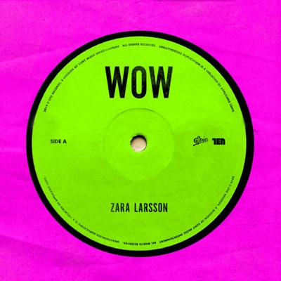 New Music: Zara Larsson - Wow
