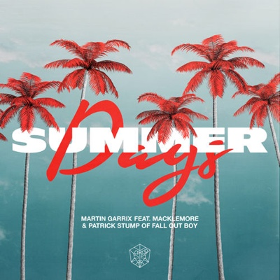 New Music: Martin Garrix, Macklemore & Fall Out Boy - Summer Days ft. Macklemore & Patrick Stump of Fall Out Boy
