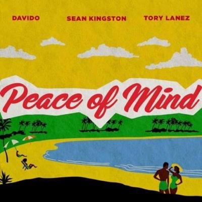 New Music: Sean Kingston - Peace Of Mind Ft. Davido & Tory Lanez