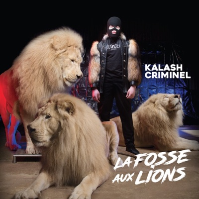 New Album: Kalash Criminel - La Fosse Aux Lions
