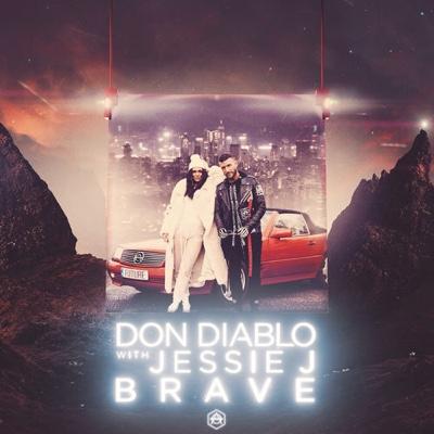 New Music: Don Diablo & Jessie J - Brave
