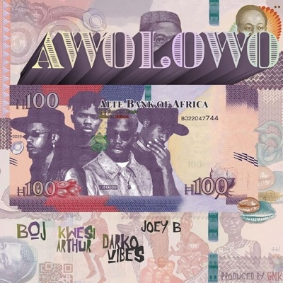 New Music: BOJ - Awolowo ft. Kwesi Arthur, Darkovibes & Joey B
