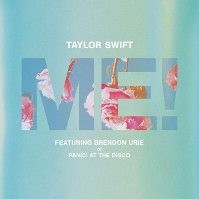 New Music: Taylor Swift - ME! ft. Brendon Urie of Panic! At The Disco