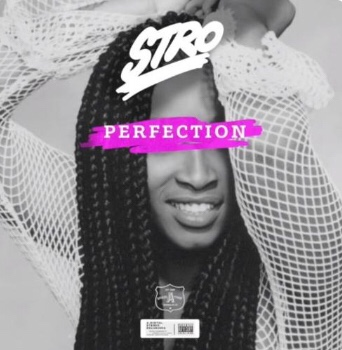 New Music: Stro - Perfection