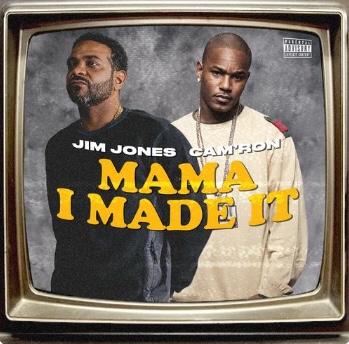 New Music: Jim Jones - Mama I Made It ft. Cam'ron