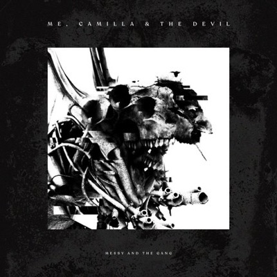 New EP: Messy & the Gang - Me, Camilla & the Devil