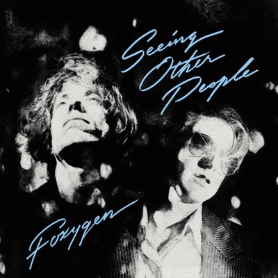 New Album: Foxygen - Seeing Other People