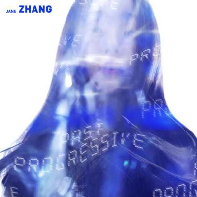 New Album: Jane Zhang - Past Progressive