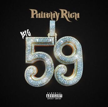New Music: Philthy Rich - Big 59
