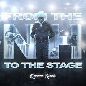 New Album: Quando Rondo - From The Neighborhood To The Stage