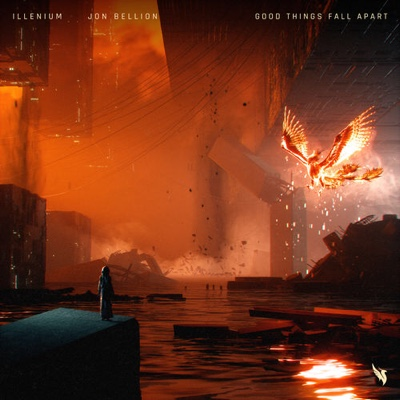 New Music: Illenium & Jon Bellion - Good Things Fall Apart