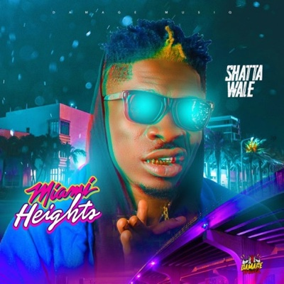 New Music: Shatta Wale – Miami Heights