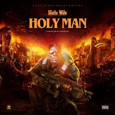 New Music: Shatta Wale – Holy Man