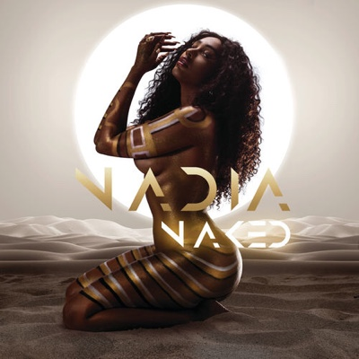 New Album: Nadia Nakai - Nadia Naked