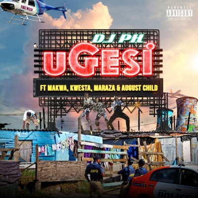 New Music: DJ PH - Ugesi ft. Kwesta, Makwa, Maraza & August Child