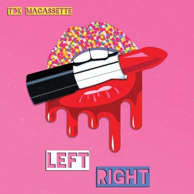 New Music: TDK Macassette - Left Right