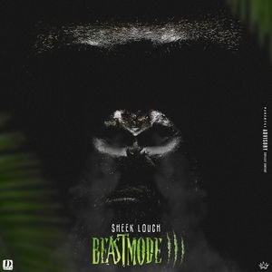 New Album: Sheek Louch - Beastmode 3