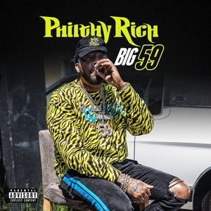 New Album: Philthy Rich - Big 59