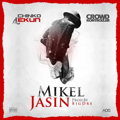 New Music: Chinko Ekun - Mikel Jasin Ft. Crowd Kontroller