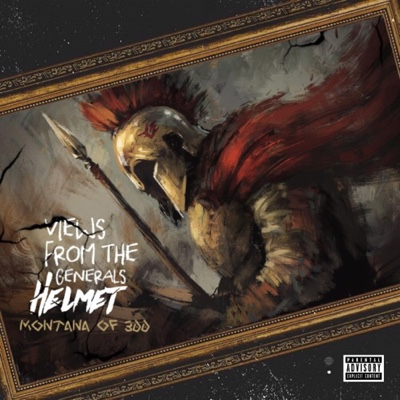 New Album: Montana of 300 - Views from the General's Helmet