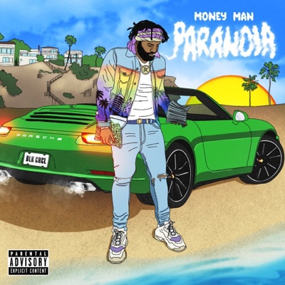 New Album: Money Man - Paranoia
