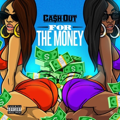 New Music: Cash Out - For the Money