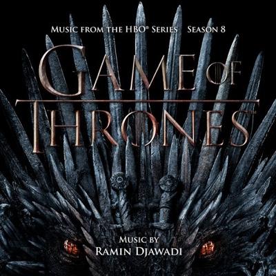 New Album: Ramin Djawadi - Game of Thrones: Season 8 (Music from the HBO Series)