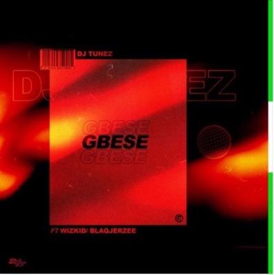 New Music: Dj Tunez – Gbese ft. Wizkid & Blaq Jerzee