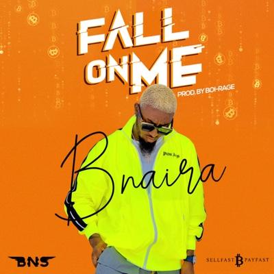New Music: Bnaira – Fall On Me