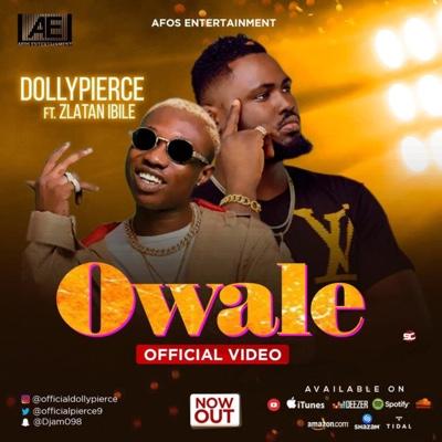 New Video: Dolly Pierce - Owale Ft. Zlatan Ibile