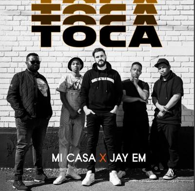 New Music: Mi Casa - Toca ft. Jay Em