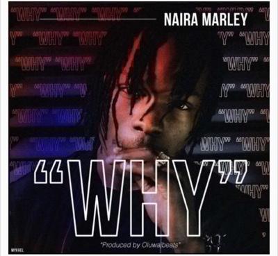 New Music: Naira Marley – Why