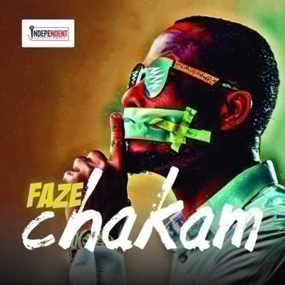New Music: Faze – Chakam