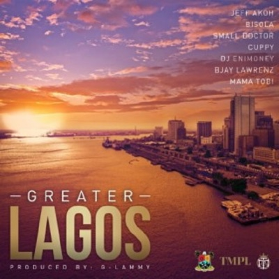 New Music: Small Doctor x Bisola x DJ Cuppy x DJ Enimoney – Greater Lagos