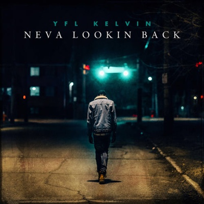 New Album: YFL Kelvin - Neva Lookin Back