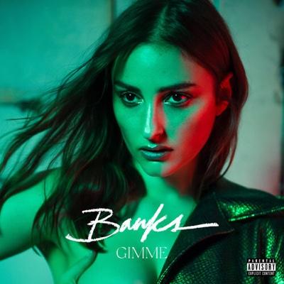 New Music: Banks - Gimme