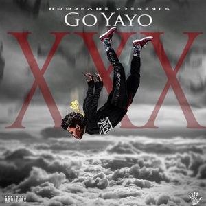 New EP: Go Yayo - XXX