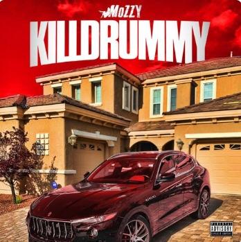 New Music: Mozzy - Killdrummy