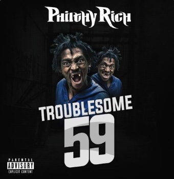 New Music: Philthy Rich - Troublesome 59