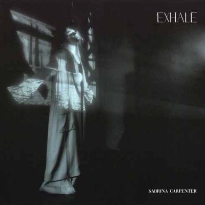 New Music: Sabrina Carpenter - Exhale