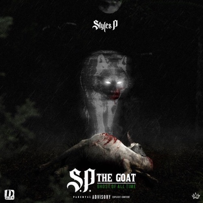 New Album: Styles P - S.P. The GOAT: Ghost of All Time
