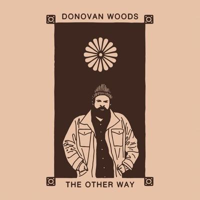 New Album: Donovan Woods - The Other Way