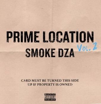 New Album: Smoke DZA - Prime Location Vol. 2