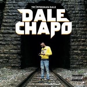 New Album: Trapperman Dale - Dale Chapo