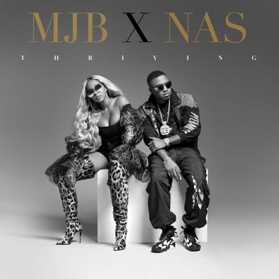 New Music: Mary J. Blige - Thriving ft. Nas