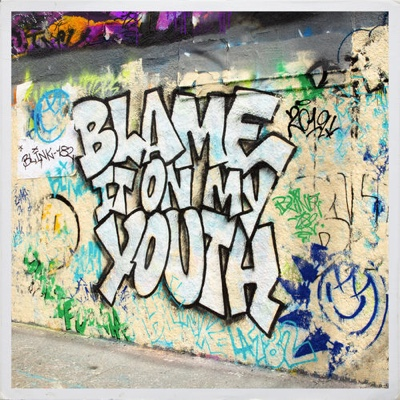 New Music: Blink-182 - Blame It On My Youth